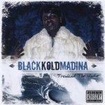 Black Kold Madina