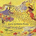 MARIA BETHANIA - PIRATA