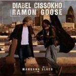 Cissoko-Goose Mansana Blues