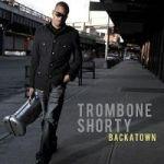Trombone Shorty-Backatown