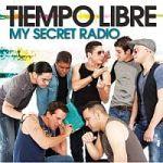 Tiempo Libre-My Secret Radio