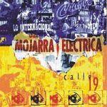 Mojarra Electrica - Calle 19 (2004)